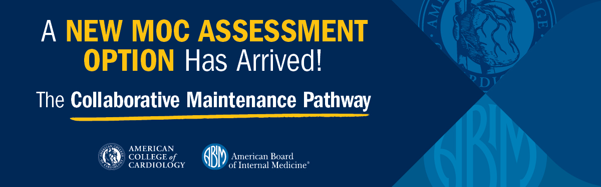 A New MOC Assessment Option Has Arrived! The Collaborative Maintenance Pathway