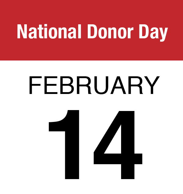 National Donor Day (Feb. 14)