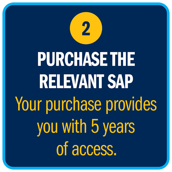 PURCHASE THE RELEVANT SAP Your purchase provides you with 5 years of access.