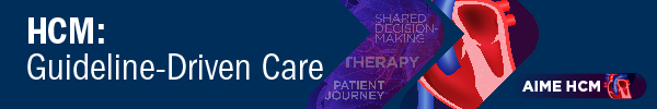 HCM: Guideline-Driven Care