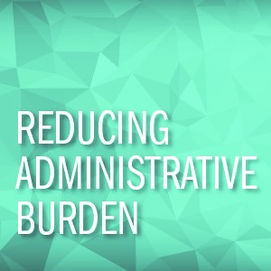 Reducing Administrative Burden