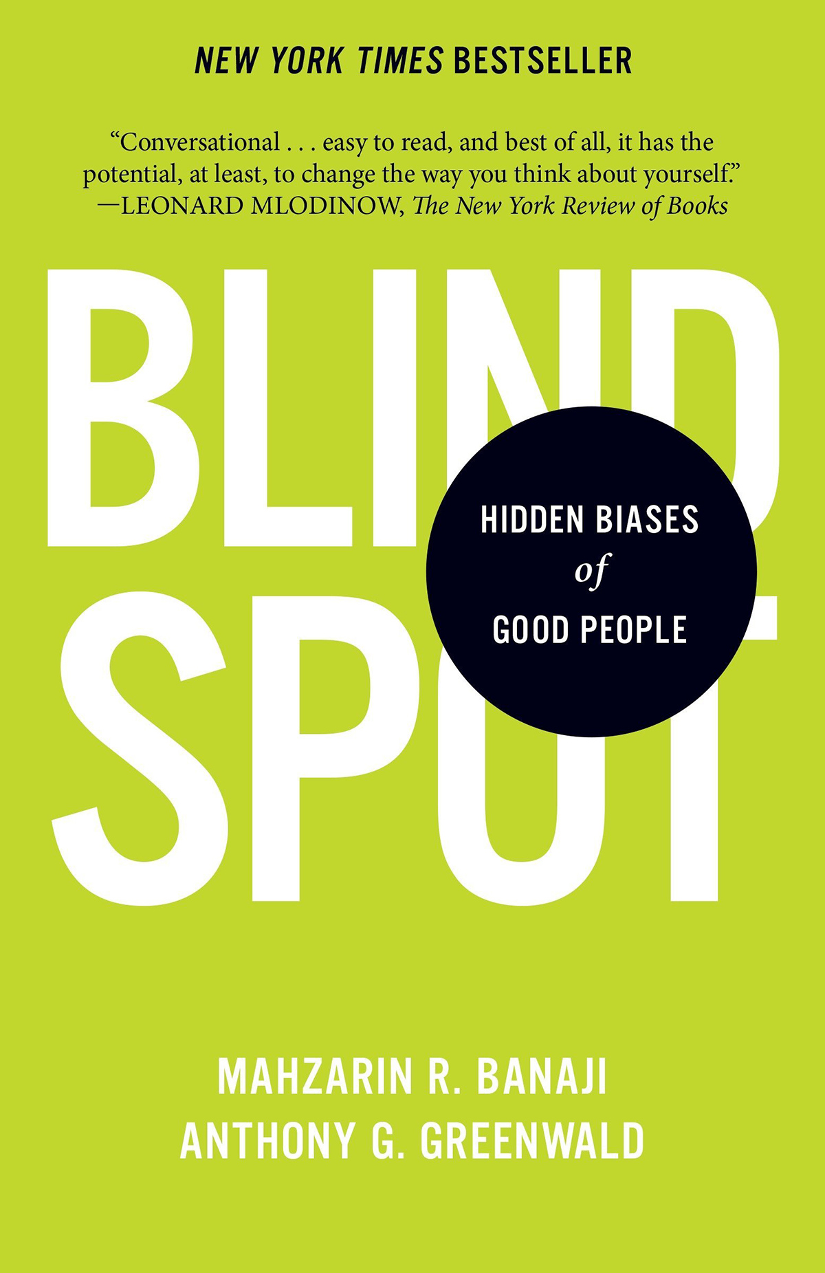 Blindspot: Hidden Biases of Good People by Mahzarin Banaji and Anthony Greenwald