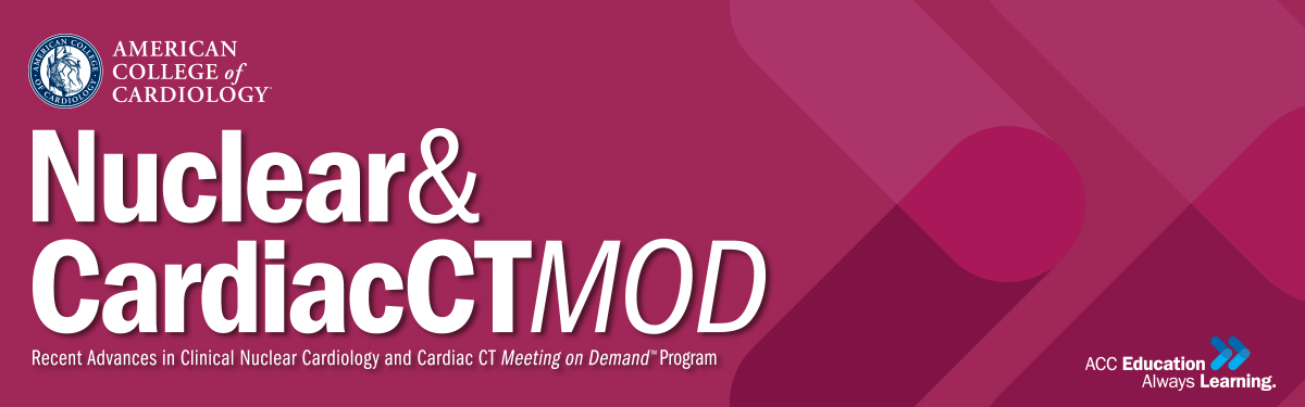 Clinical Nuclear Cardiology and Cardiac CT Meeting on Demand
