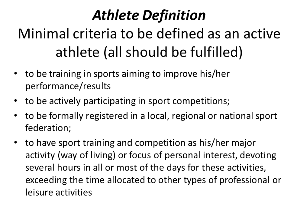 Figure 1 - Athlete Definition Minimal criteria to be defined as an active athlete (all should be fulfilled)