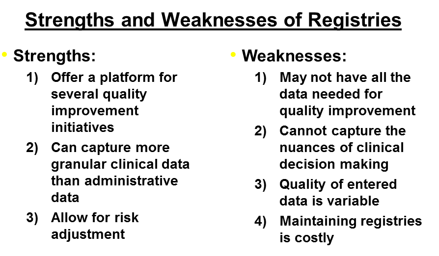 Strengths and Weaknesses of Registries
