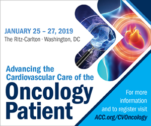 Advancing the CV Care of the Oncology Patient; Jan. 25-27; The Ritz-Carlton, Washington, DC